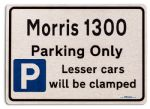 Morris 1300 Car Owners Gift| New Parking only Sign | Metal face Brushed Aluminium Morris 1300 Model